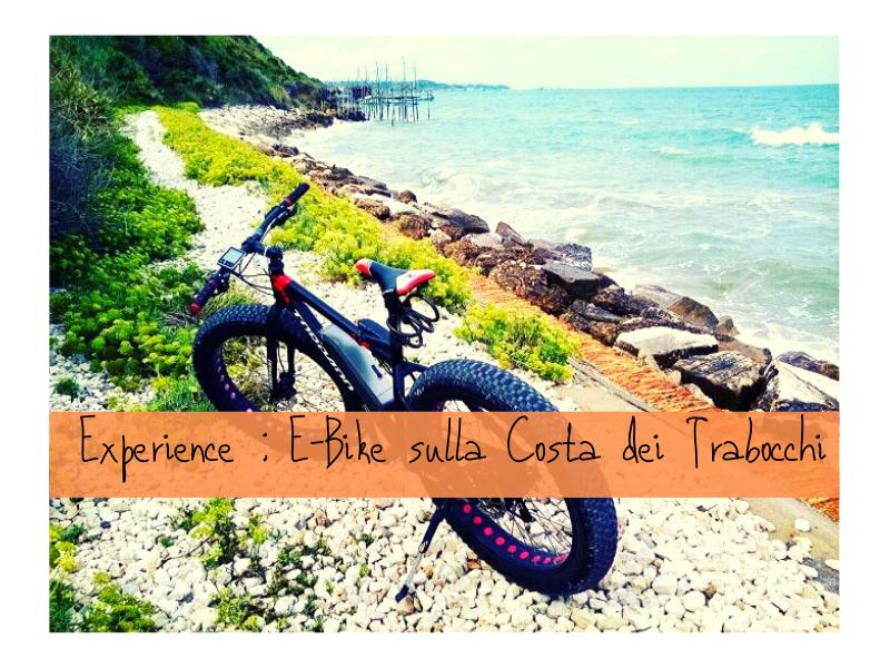 E-bike Sulla Costa Dei Trabocchi: Experience Con Weekend Abruzzo