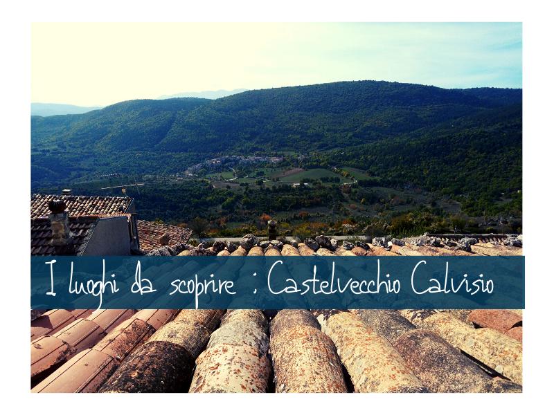 Castelvecchio Calvisio: Borgo Da Visitare Nel Parco Nazionale Del Gran Sasso