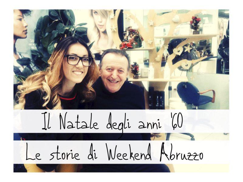 Natale In Abruzzo Degli Anni 60 E Weekend Abruzzo