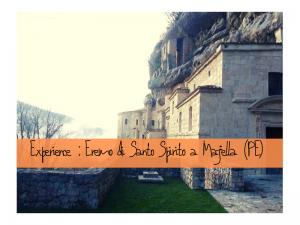 Eremo Santo Spirito a Majella: cose da vedere in Abruzzo con Weekend Abruzzo