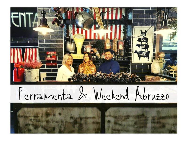 Ferramenta Braceria A Lanciano E Weekend Abruzzo