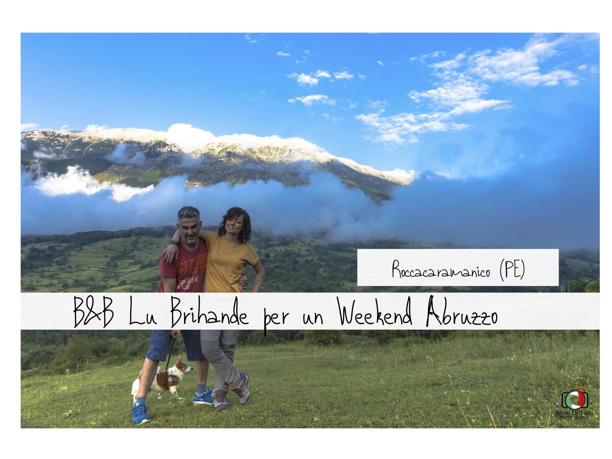 Lu Brihande Roccacaramanico Dove Dormire Nel Parco Nazionale Della Majella