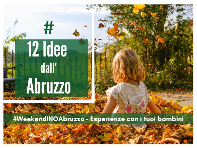 12 Idee Autunnali Per I Bambini In Abruzzo
